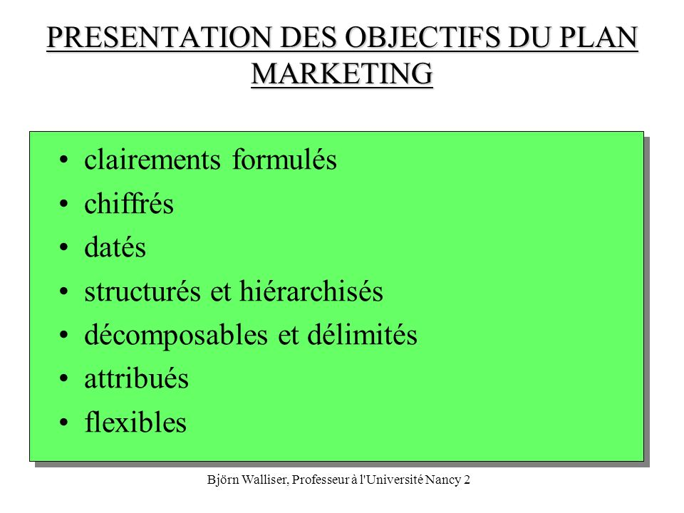 PRESENTATION DES OBJECTIFS DU PLAN MARKETING