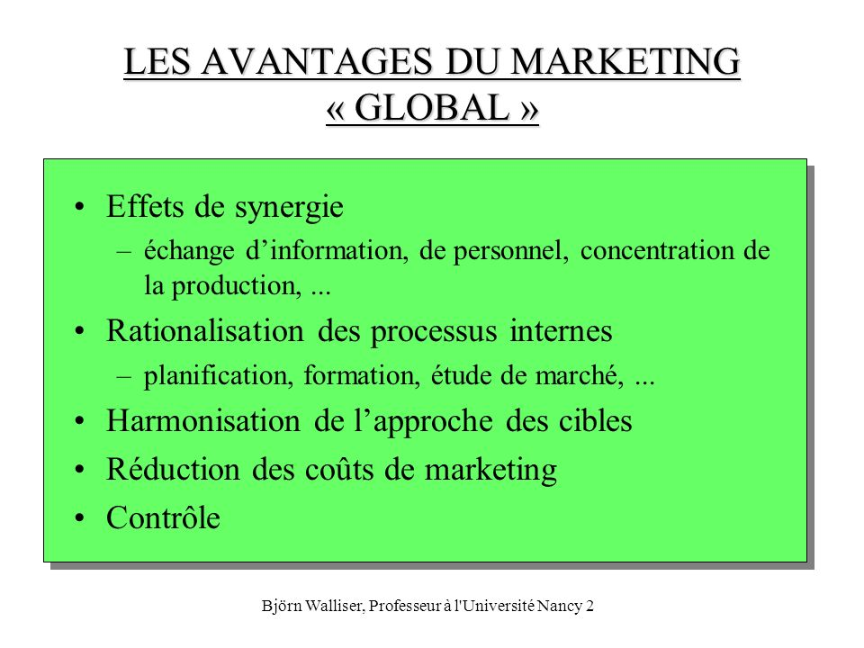 LES AVANTAGES DU MARKETING « GLOBAL »