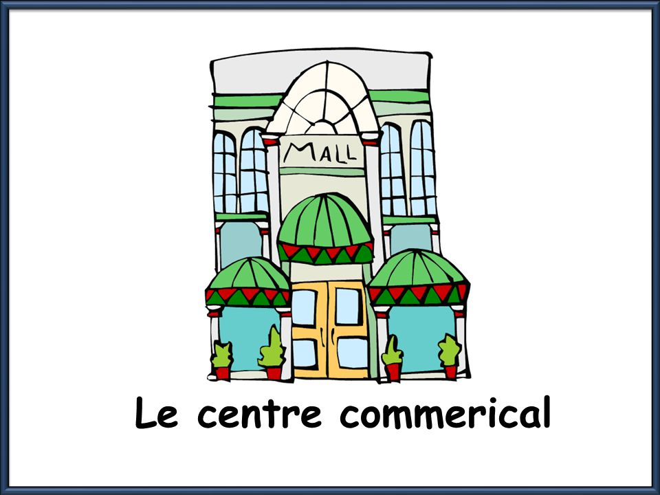 Le centre commerical