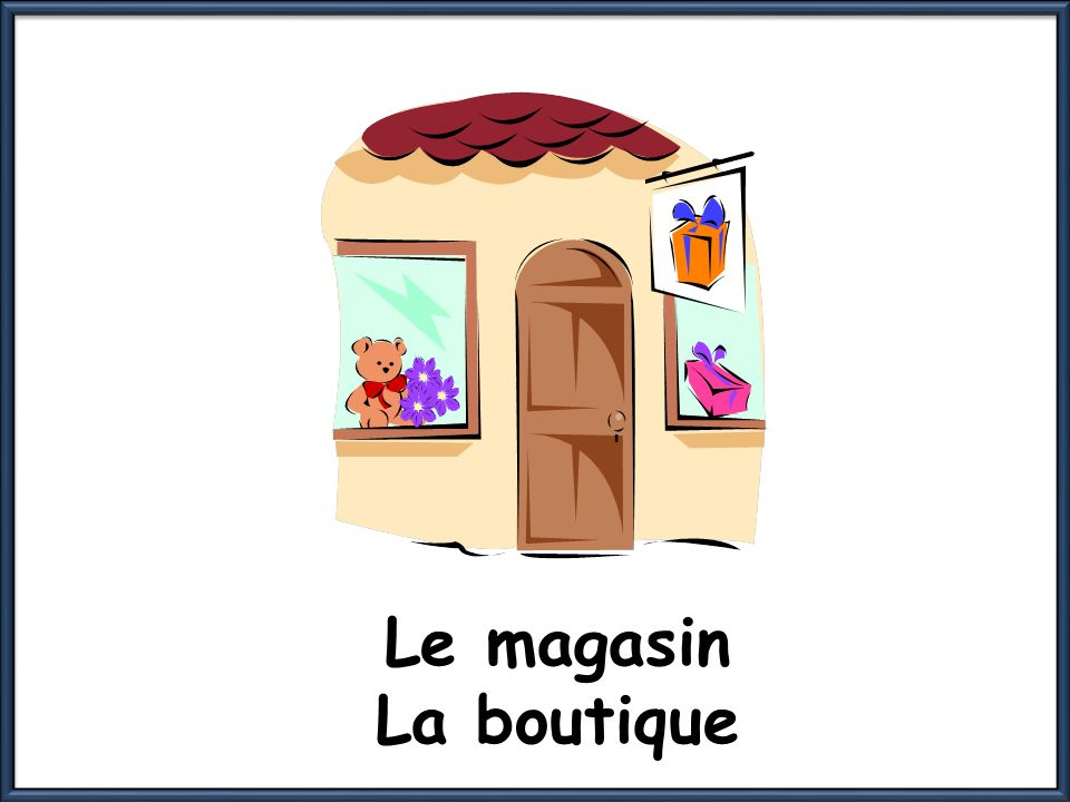 Le magasin La boutique