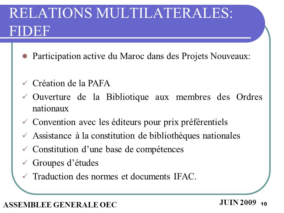 RELATIONS MULTILATERALES: FIDEF
