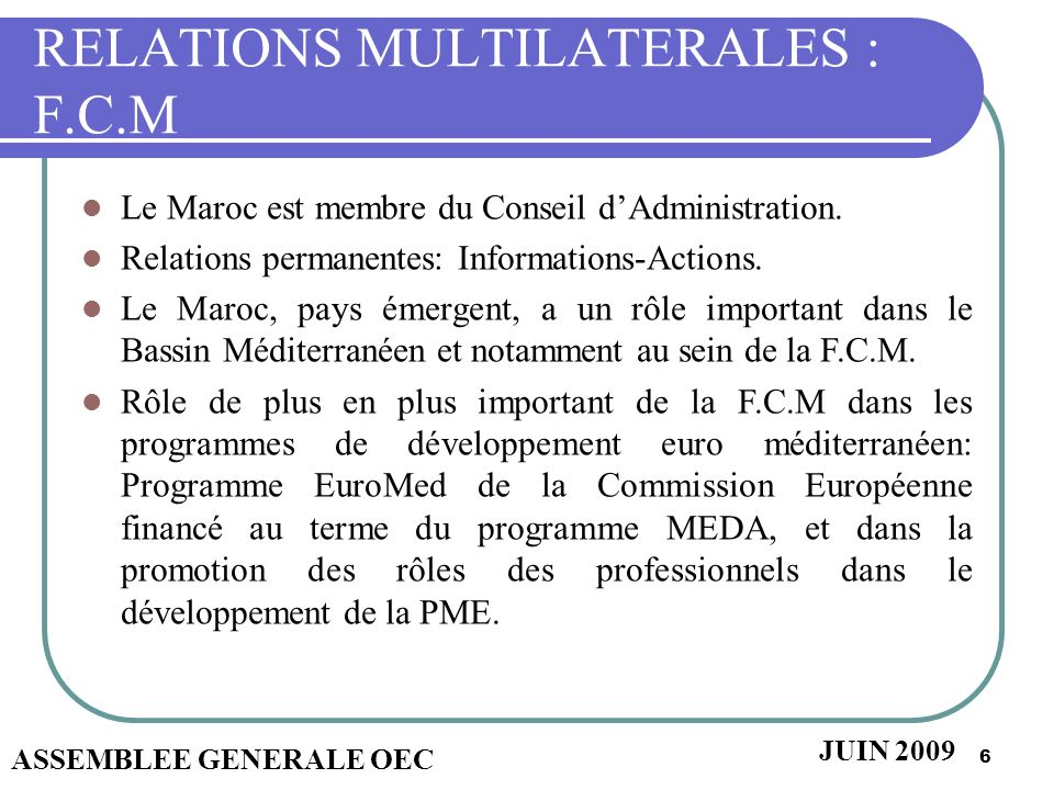 RELATIONS MULTILATERALES : F.C.M