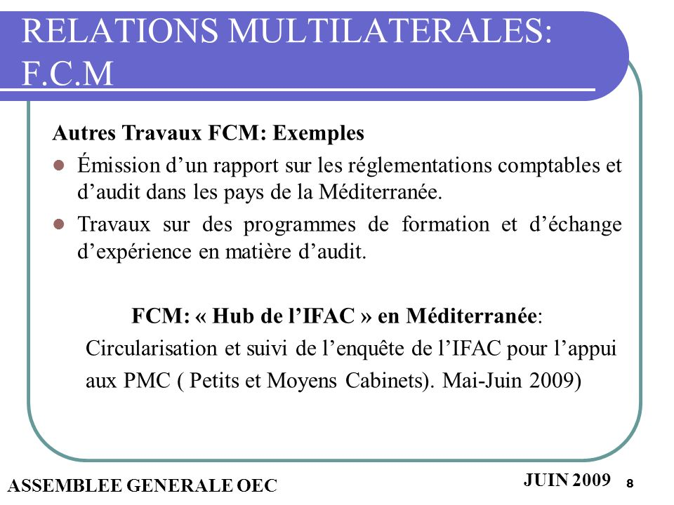 RELATIONS MULTILATERALES: F.C.M