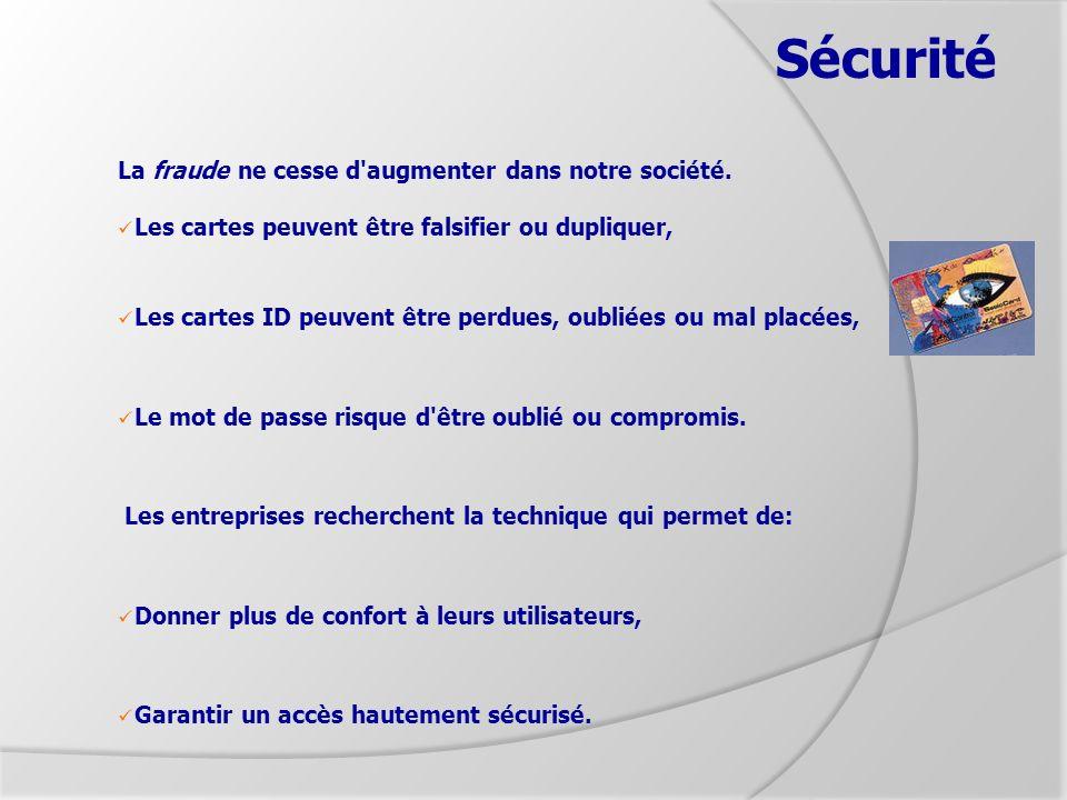 Sécurité La fraude ne cesse d augmenter dans notre société.