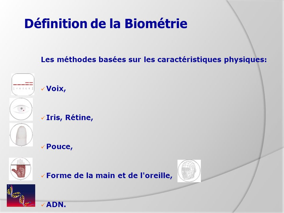 Définition de la Biométrie