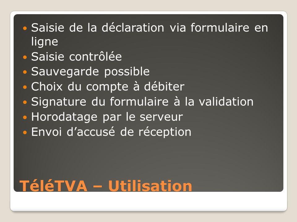 TéléTVA – Utilisation Saisie de la déclaration via formulaire en ligne