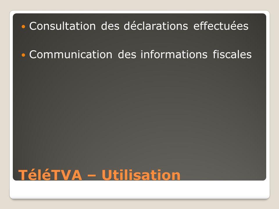 TéléTVA – Utilisation Consultation des déclarations effectuées