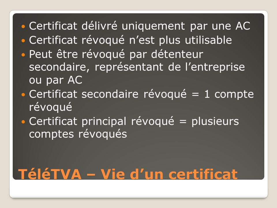 TéléTVA – Vie d'un certificat