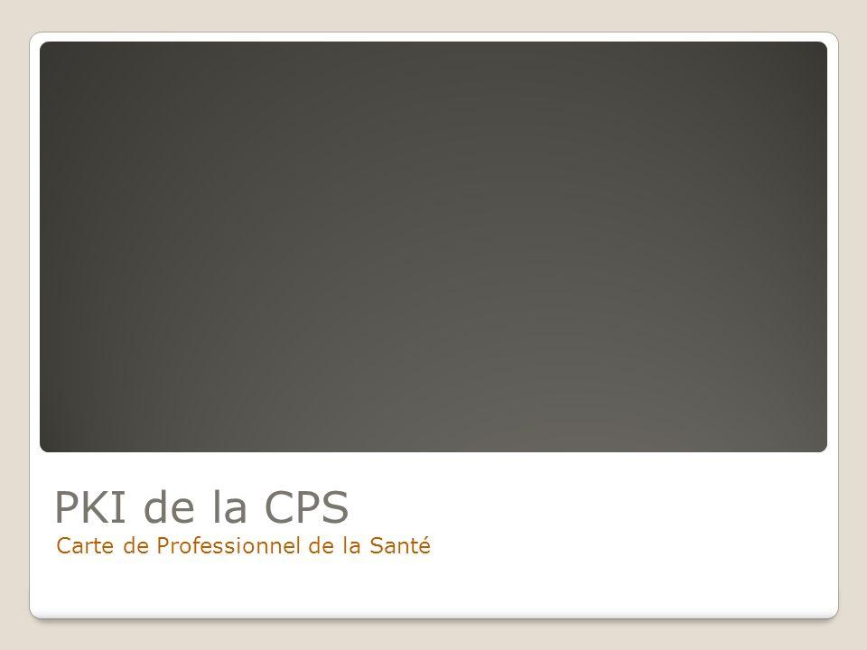 PKI de la CPS Carte de Professionnel de la Santé