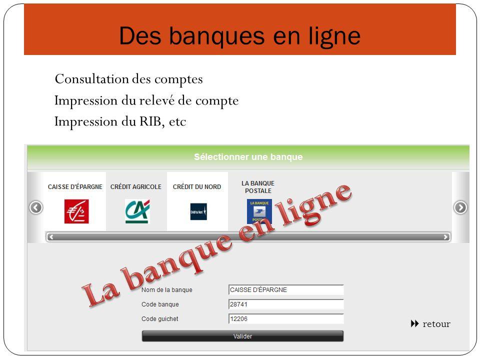 La banque en ligne Des banques en ligne