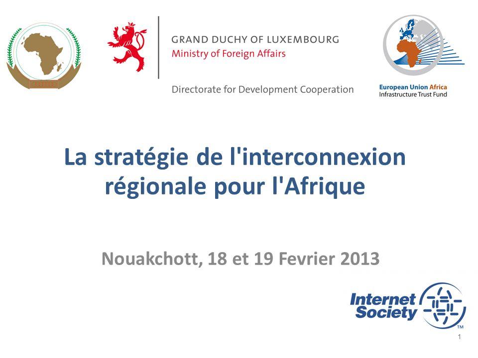 La stratégie de l interconnexion régionale pour l Afrique