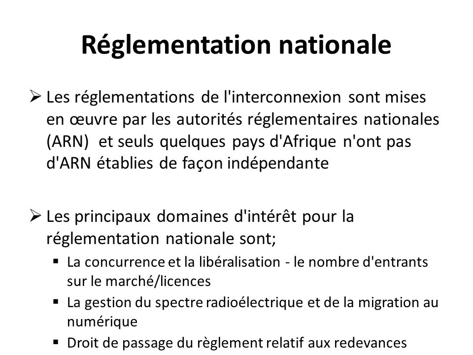 Réglementation nationale
