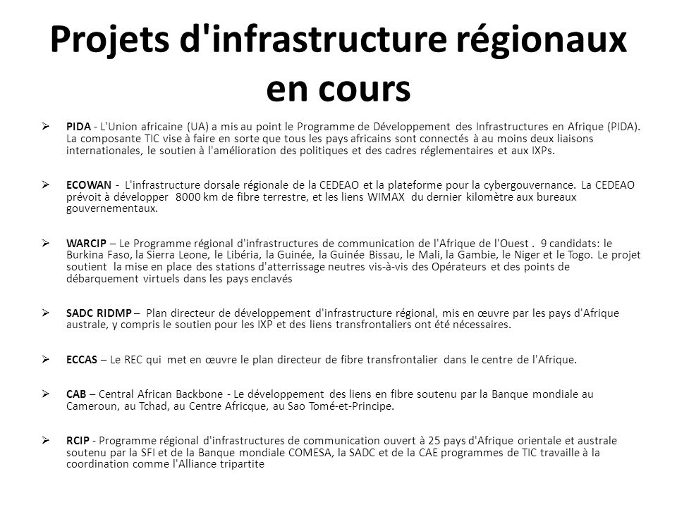 Projets d infrastructure régionaux en cours