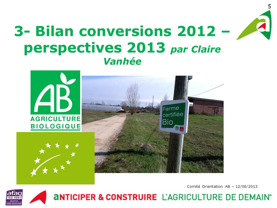 3- Bilan conversions 2012 – perspectives 2013 par Claire Vanhée
