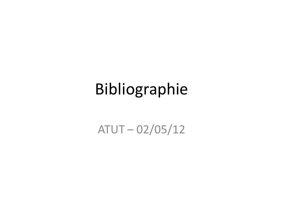 Bibliographie ATUT – 02/05/12