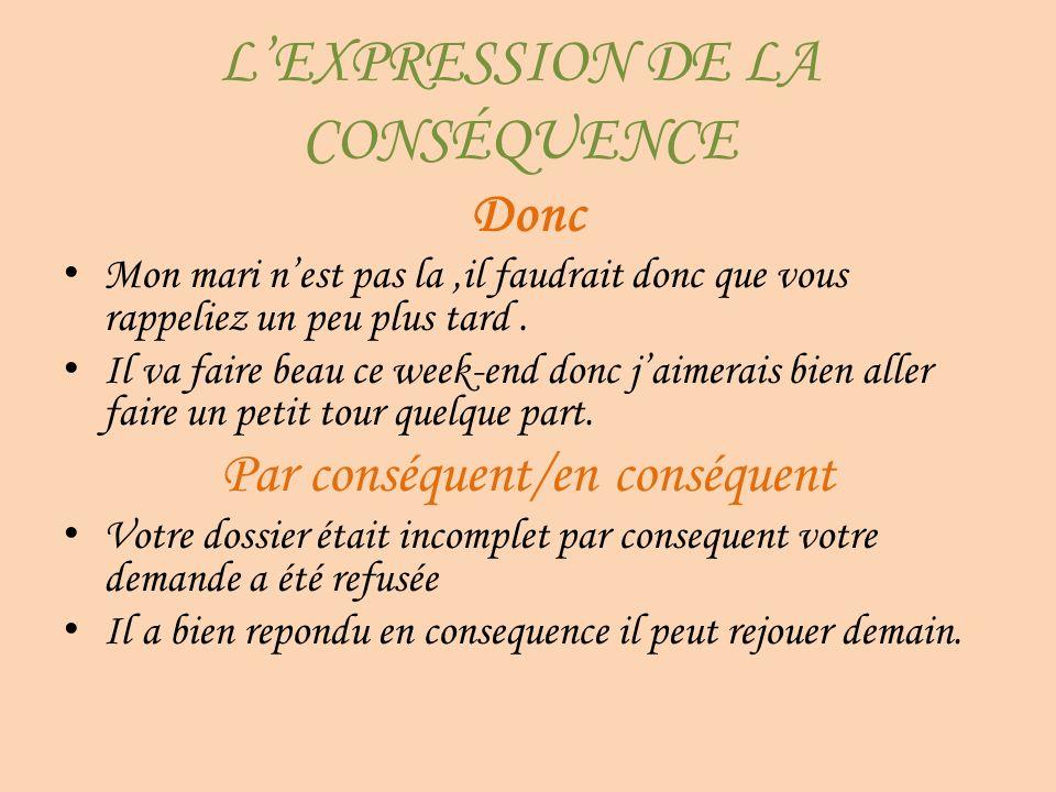L'EXPRESSION DE LA CONSÉQUENCE