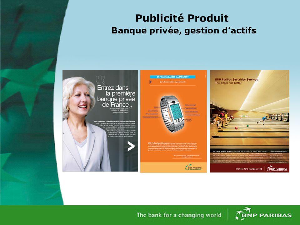 Publicité Produit Banque privée, gestion d'actifs