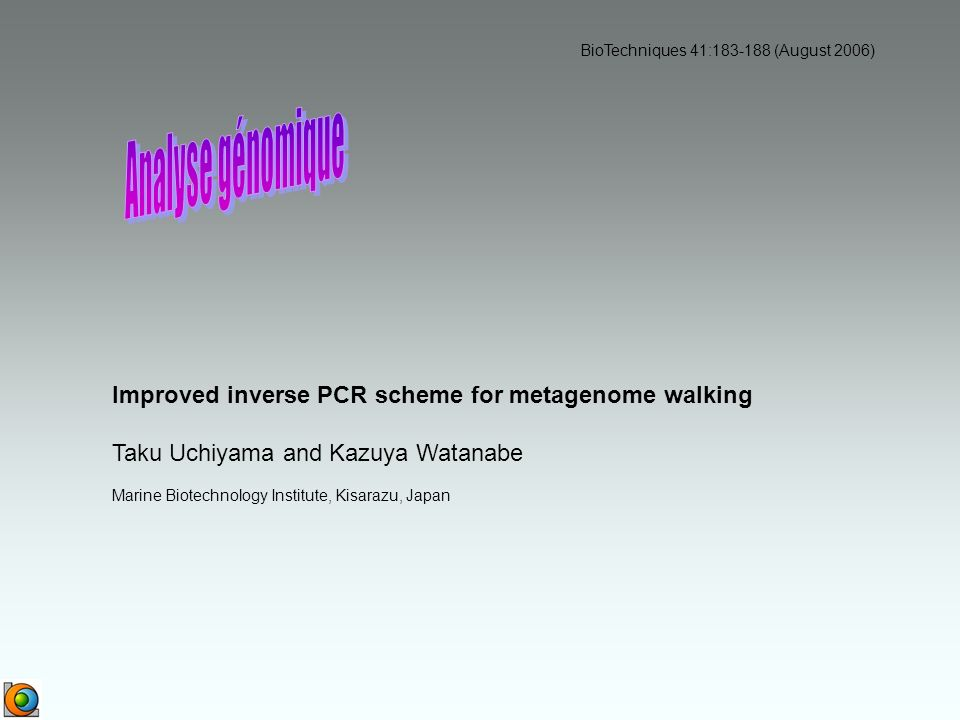 Analyse génomique Improved inverse PCR scheme for metagenome walking