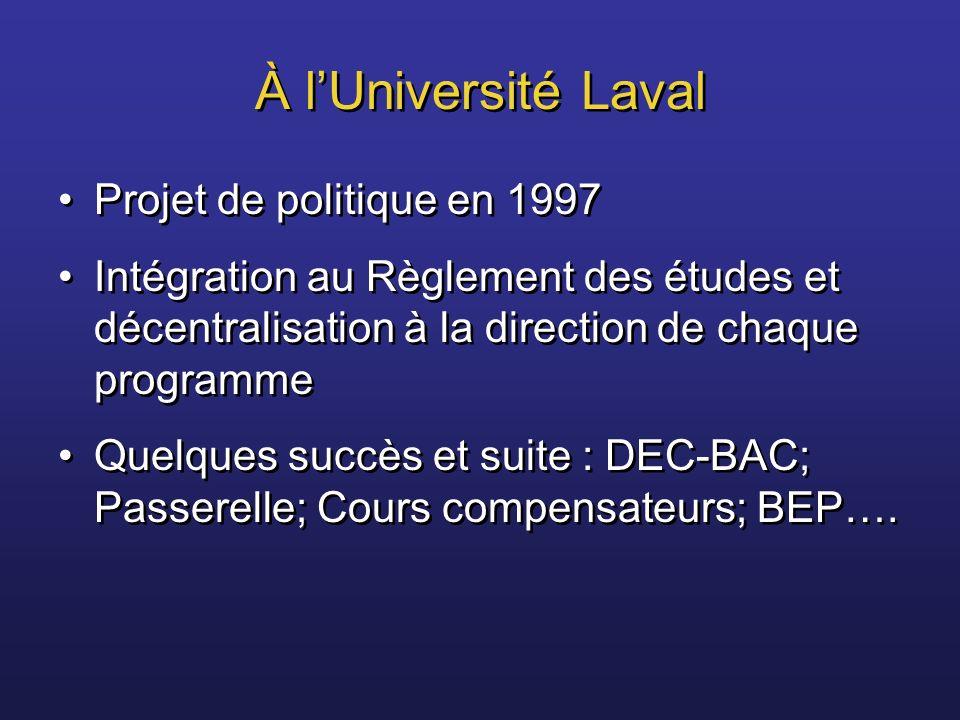 À l'Université Laval Projet de politique en 1997