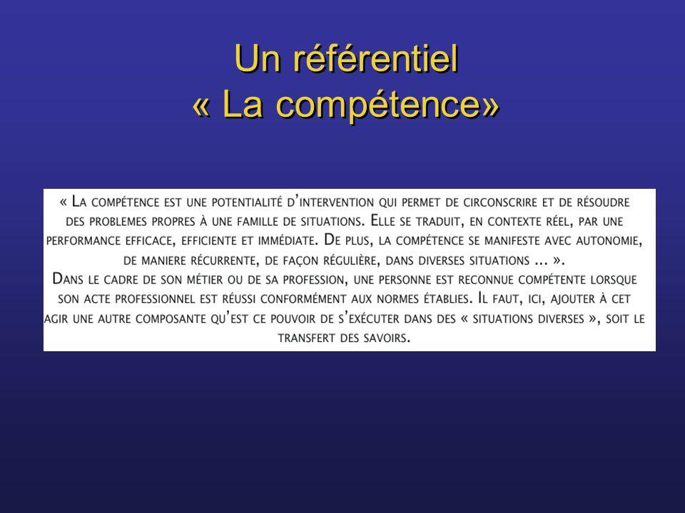 Un référentiel « La compétence»