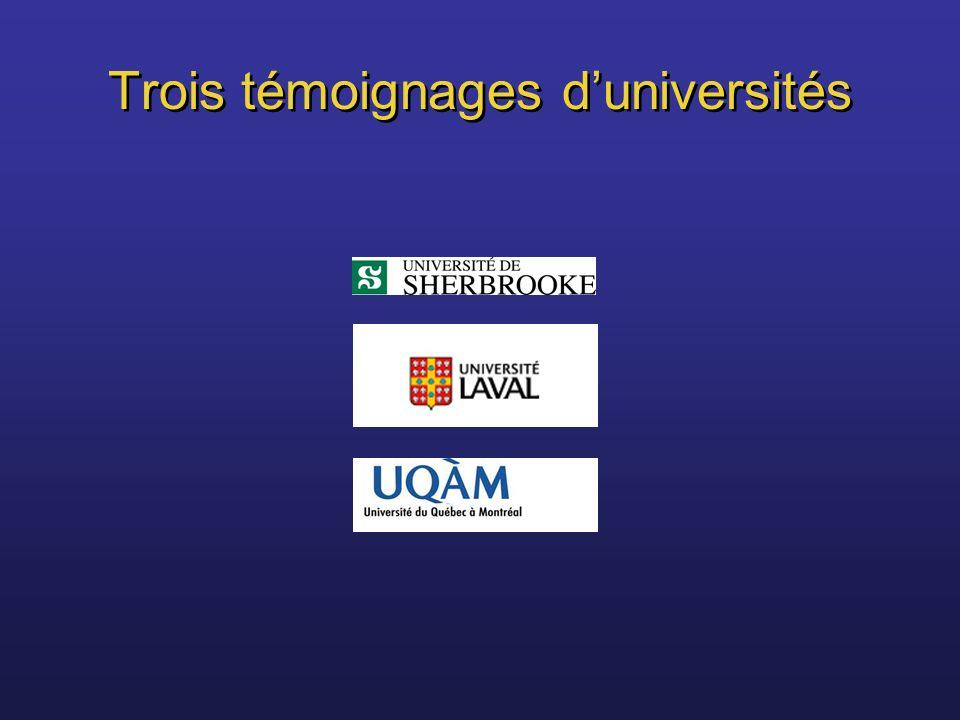 Trois témoignages d'universités