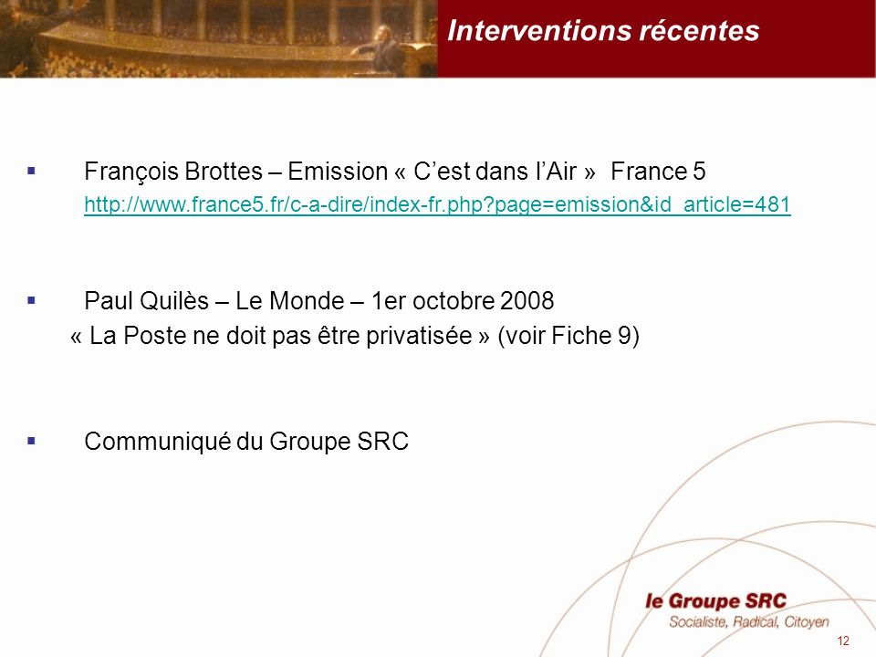 Interventions récentes
