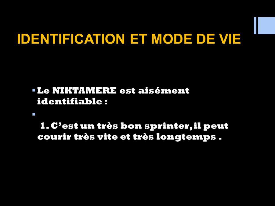 IDENTIFICATION ET MODE DE VIE