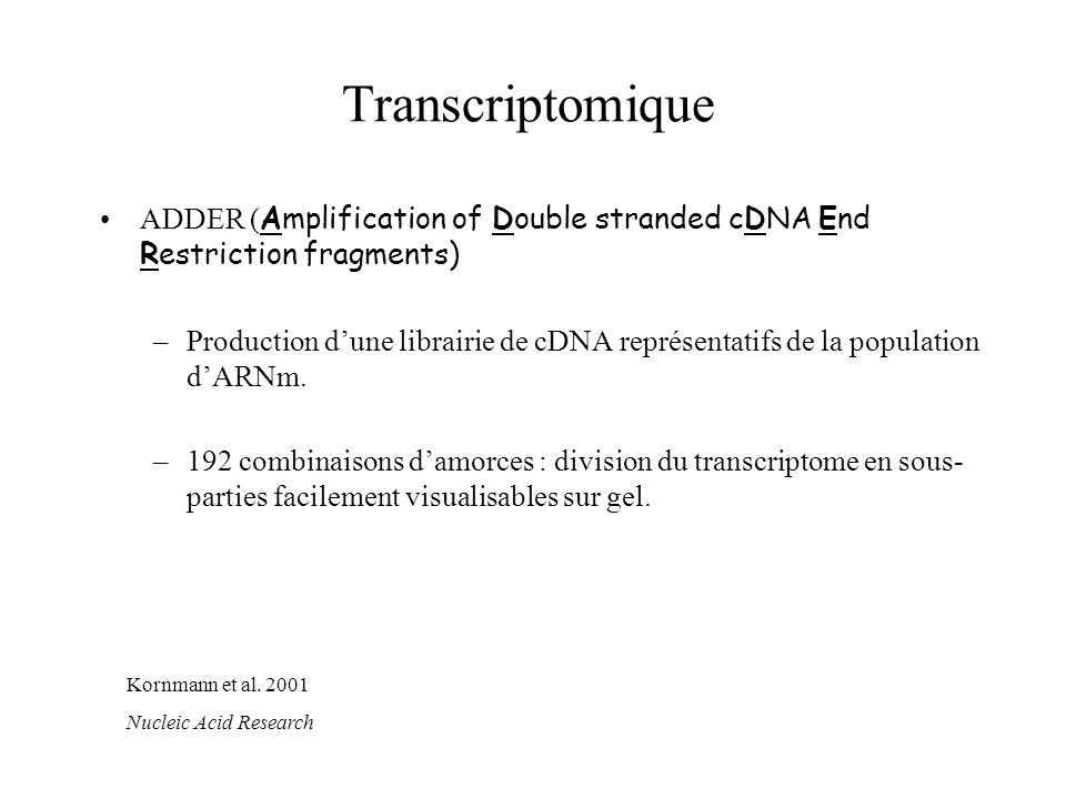 Transcriptomique ADDER (Amplification of Double stranded cDNA End Restriction fragments)