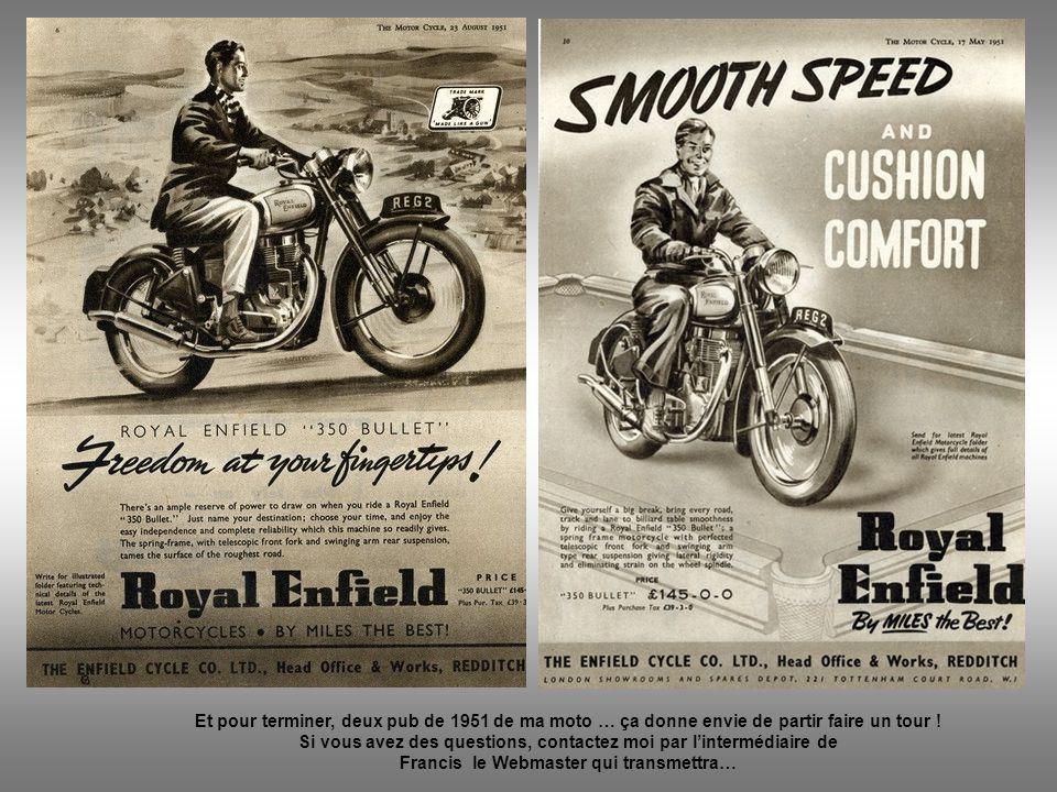 Et pour terminer, deux pub de 1951 de ma moto … ça donne envie de partir faire un tour !