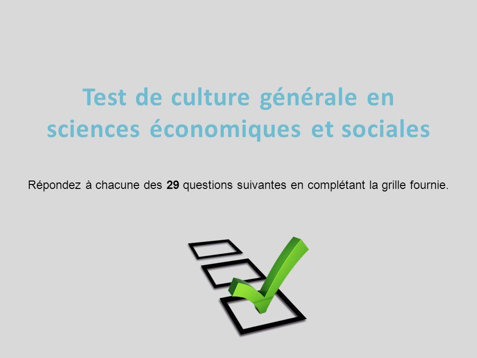 Test de culture générale en sciences économiques et sociales