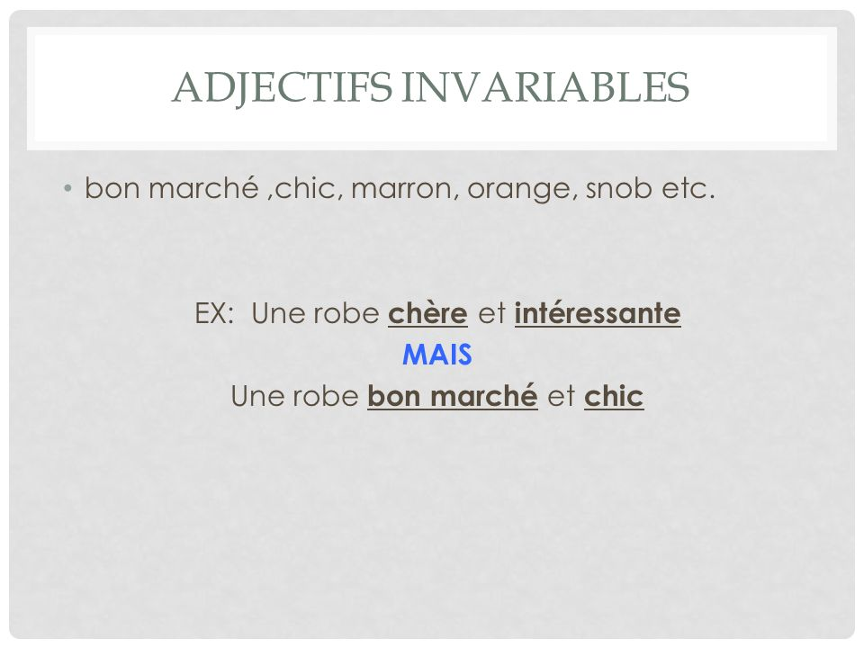 Adjectifs invariables