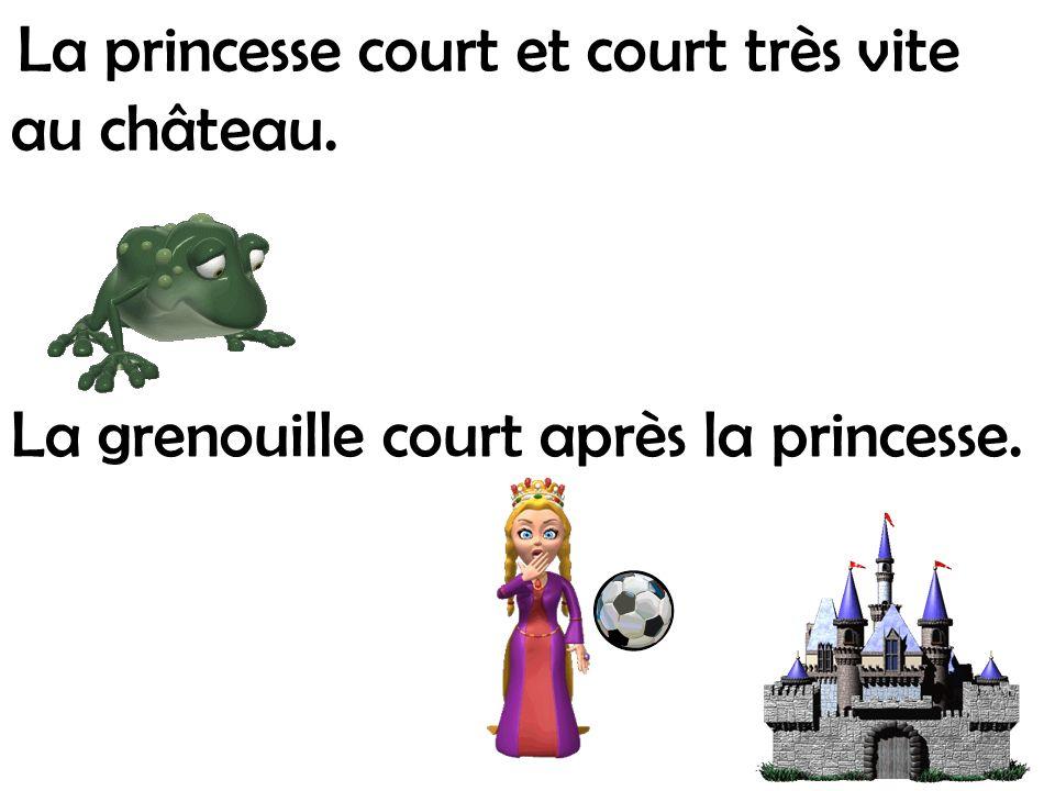 La grenouille court après la princesse.