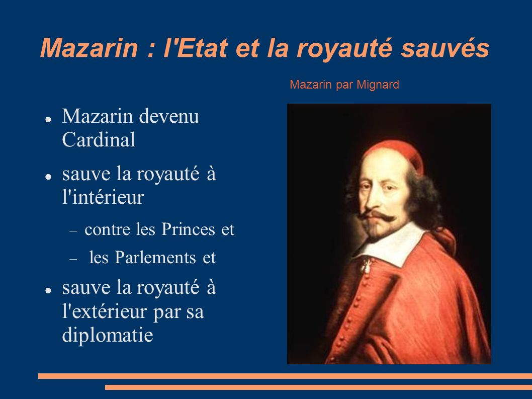 Mazarin : l Etat et la royauté sauvés