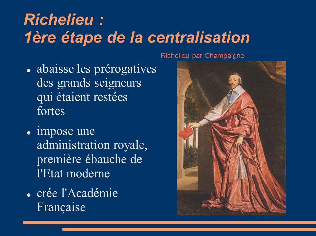 Richelieu : 1ère étape de la centralisation