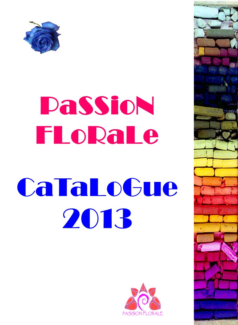 PaSSioN FLoRaLe CaTaLoGue 2013