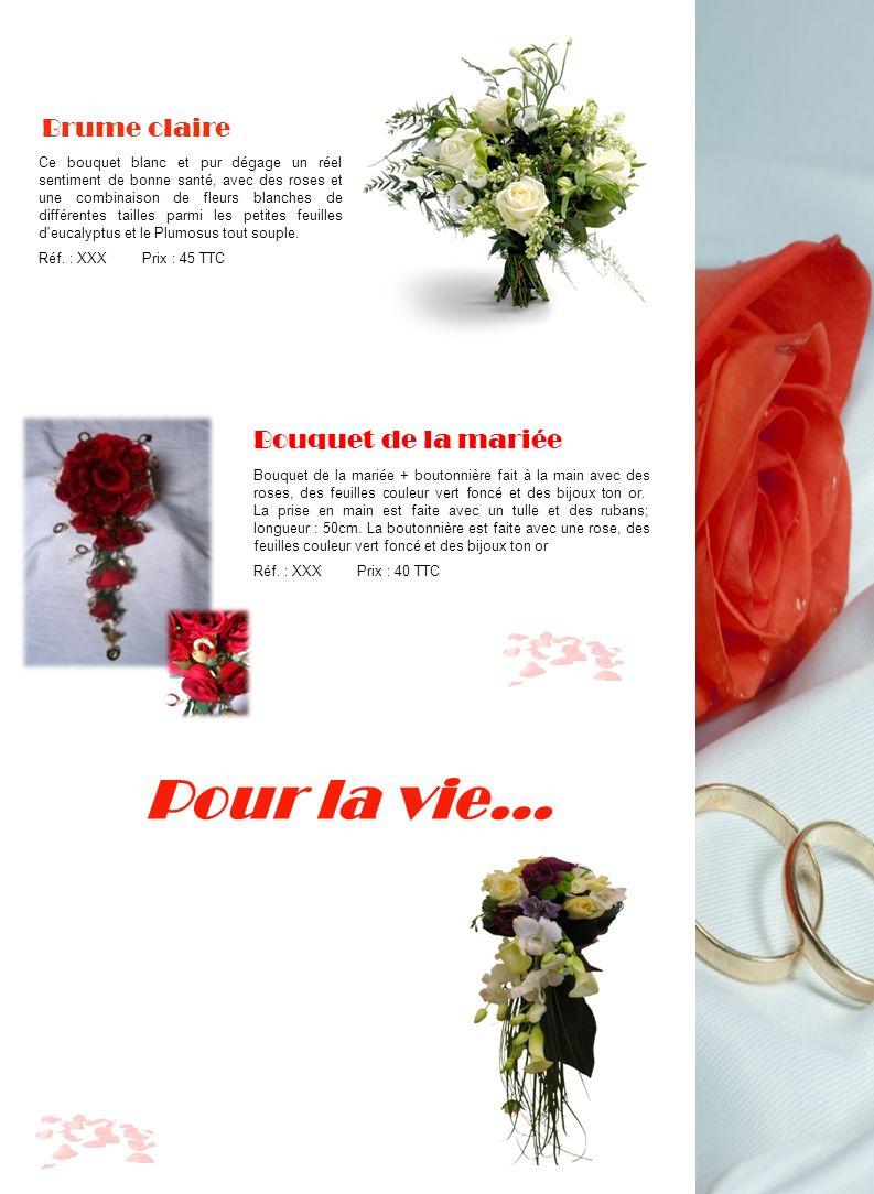 Pour la vie… Brume claire Bouquet de la mariée