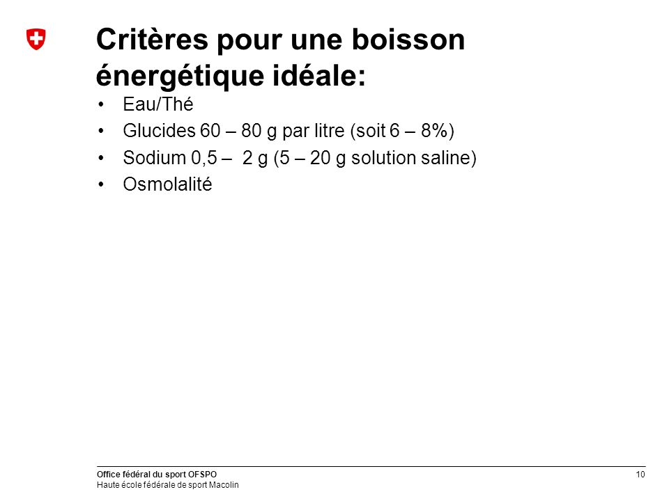 Critères pour une boisson énergétique idéale: