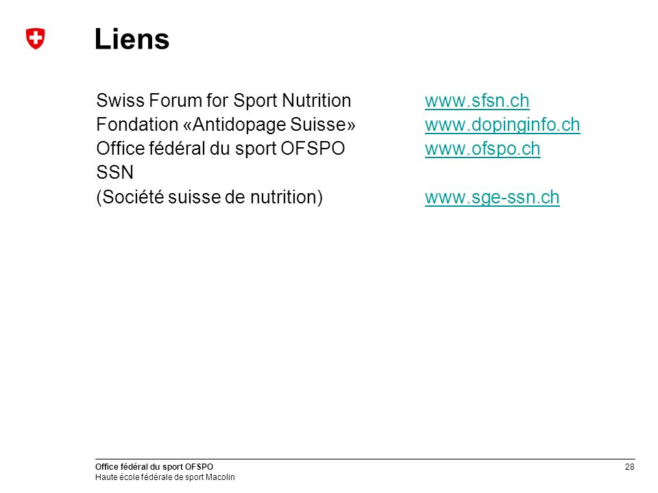 Liens Swiss Forum for Sport Nutrition www.sfsn.ch