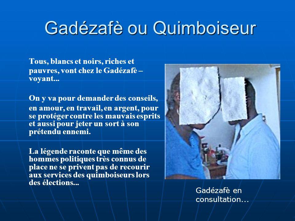 Gadézafè ou Quimboiseur