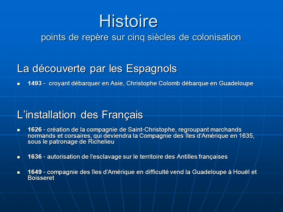 Histoire points de repère sur cinq siècles de colonisation