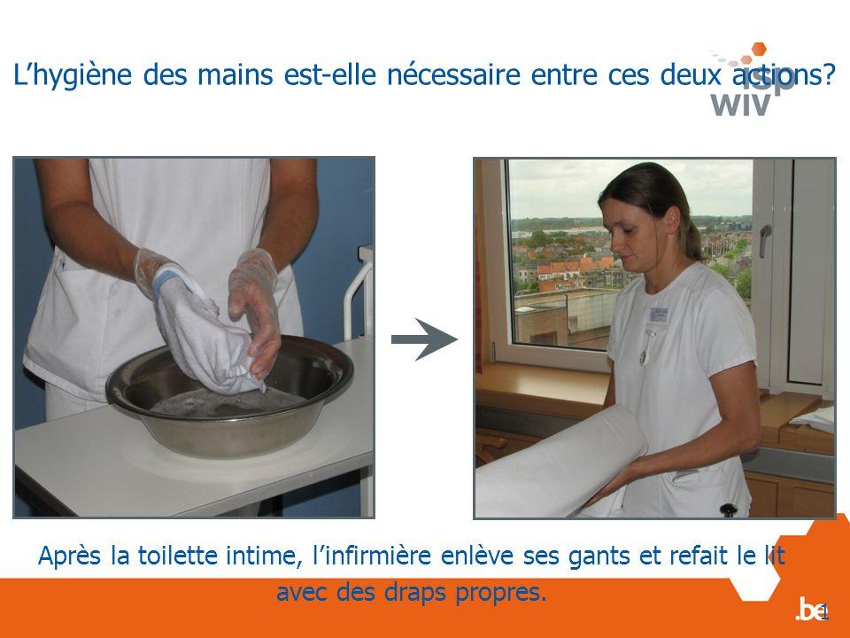 L'hygiène des mains est-elle nécessaire entre ces deux actions