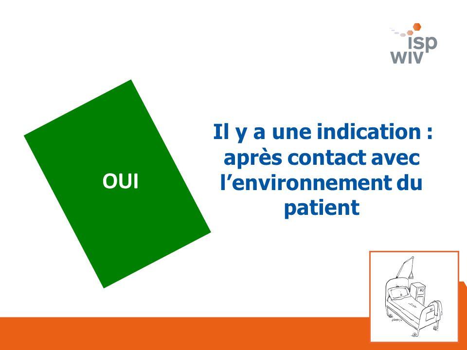 après contact avec l'environnement du patient
