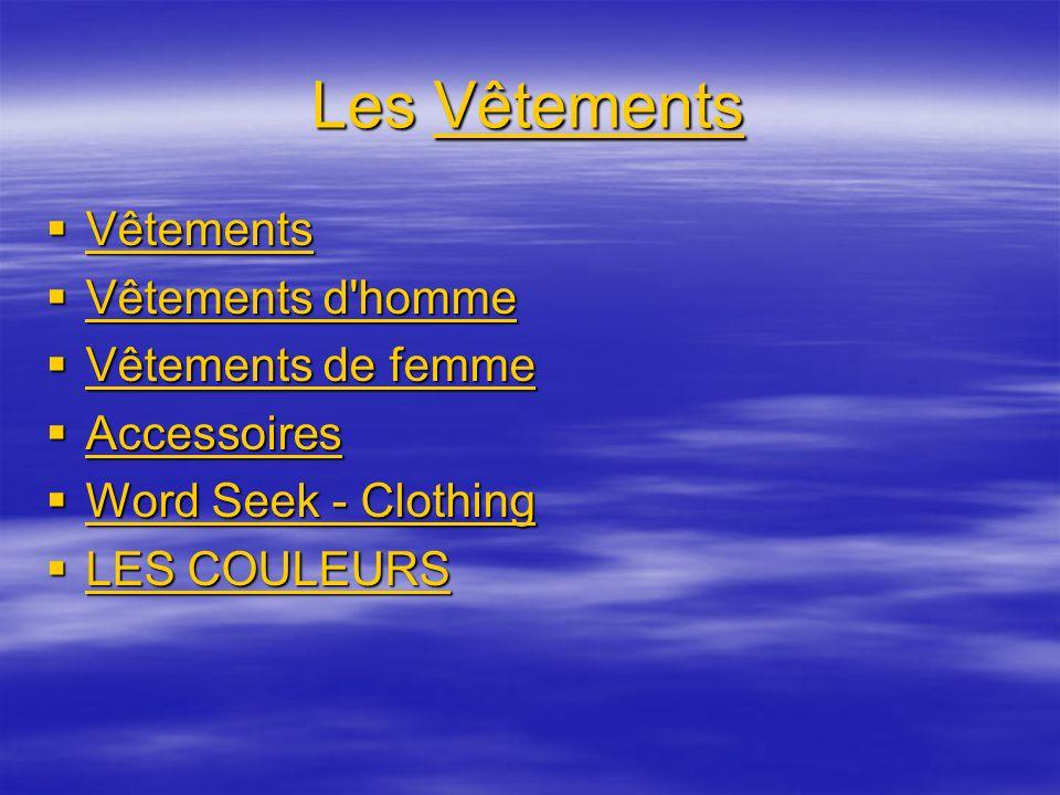 Les Vêtements Vêtements Vêtements d homme Vêtements de femme