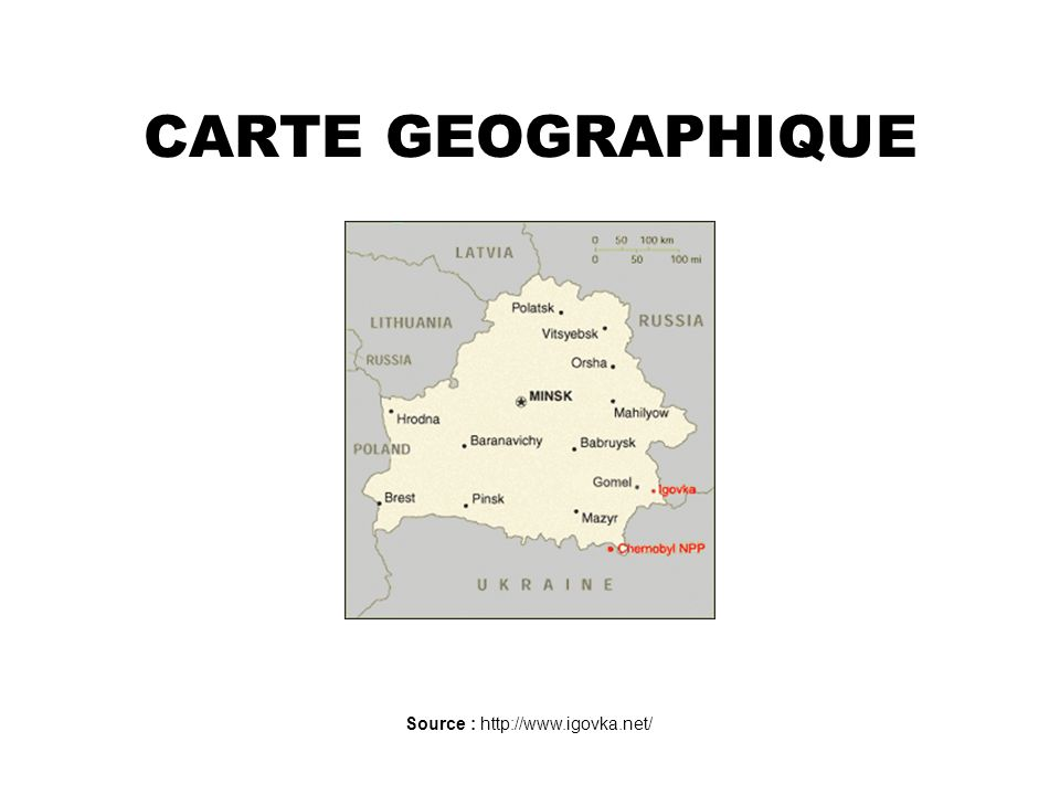 CARTE GEOGRAPHIQUE Source : http://www.igovka.net/