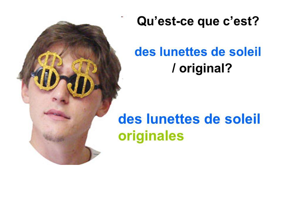 des lunettes de soleil originales