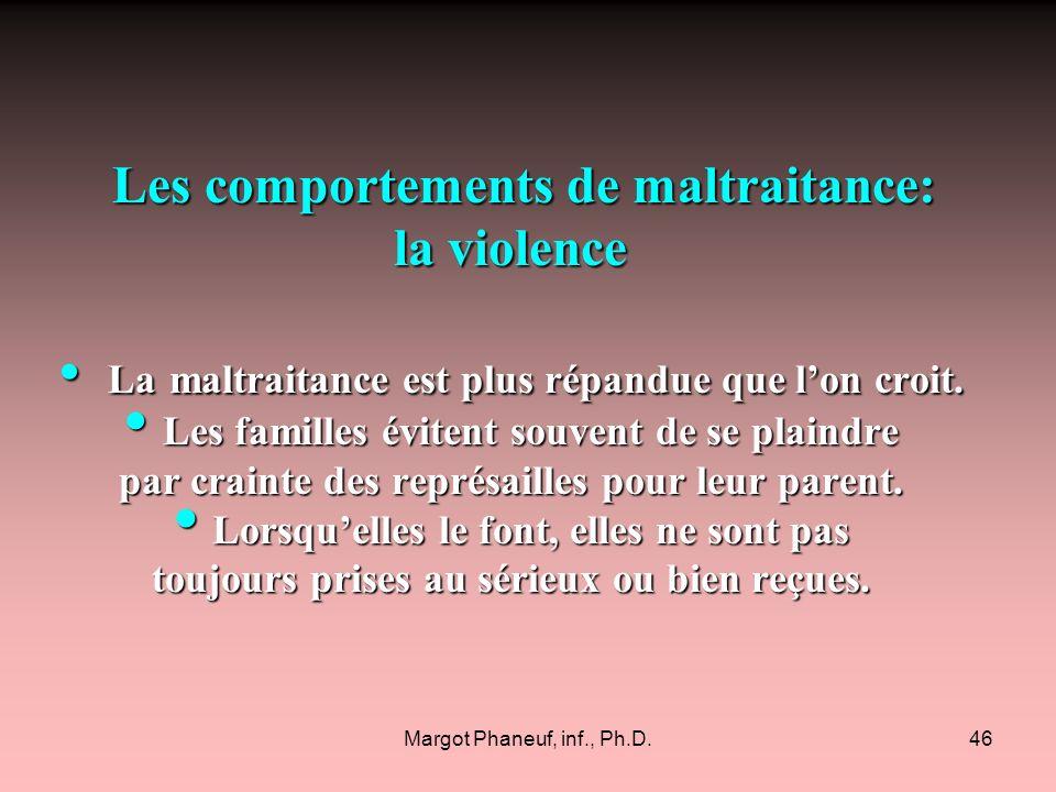 Les comportements de maltraitance: la violence
