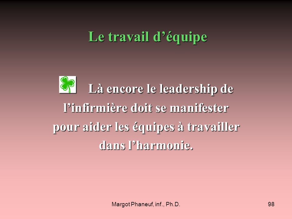Là encore le leadership de