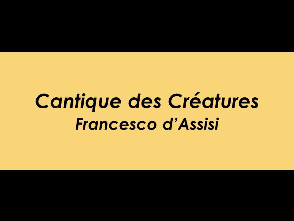 Cantique des Créatures Francesco d'Assisi
