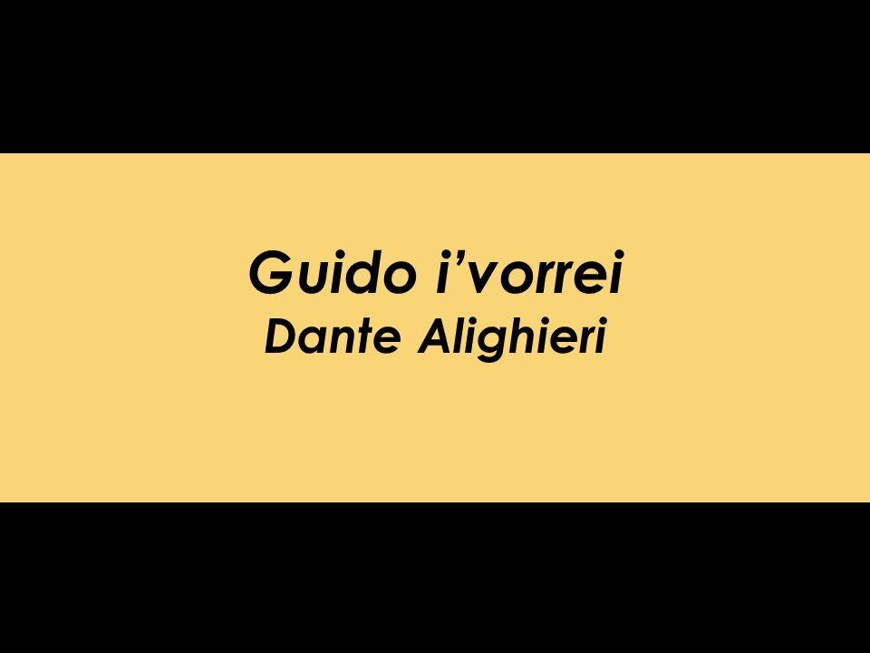 Guido i'vorrei Dante Alighieri