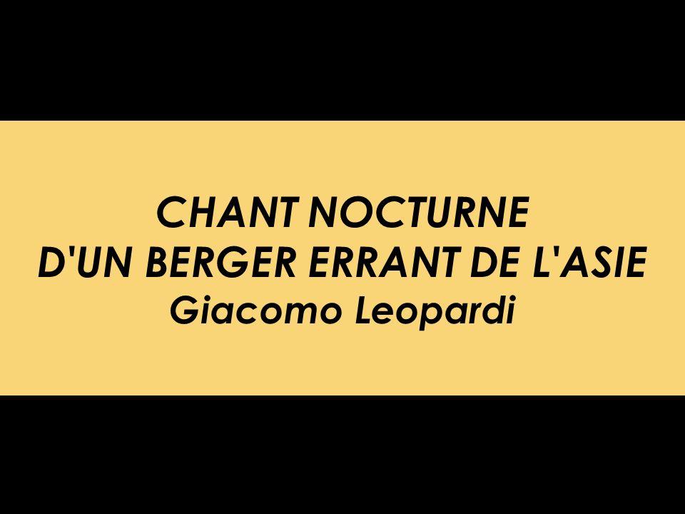CHANT NOCTURNE D UN BERGER ERRANT DE L ASIE Giacomo Leopardi